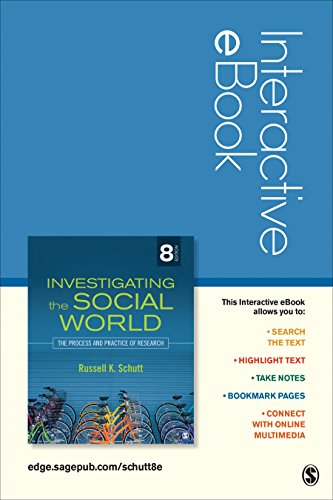Investigating the Social World, Interactive eBook Student Version: The Process and Practice of Research