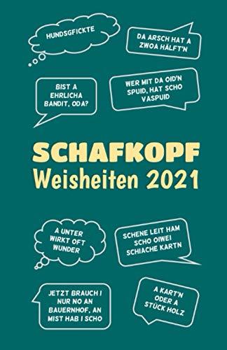 Schafkopf Weisheiten 2021 - Kalender UND Notizbuch A5: Schafkopf Sprüche Kalender 2021 mit Notizseiten, 108 Seiten, grün (Schafkopf Kalender, Band 3)