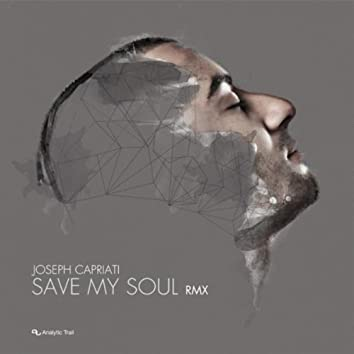 Save My Soul RMX