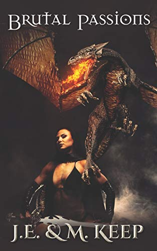 Brutal Passions: Fantasy Erotic Romance