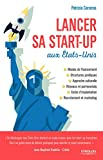 Lancer sa start-up aux Etats-Unis