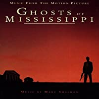Ghosts Of Mississippi: Music From The Motion Picture (1997-01-07)
