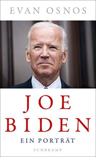 Joe Biden: Ein Porträt