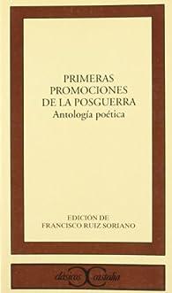 Primeras promociones de la posguerra. Antología poética . par Ángela Figueroa