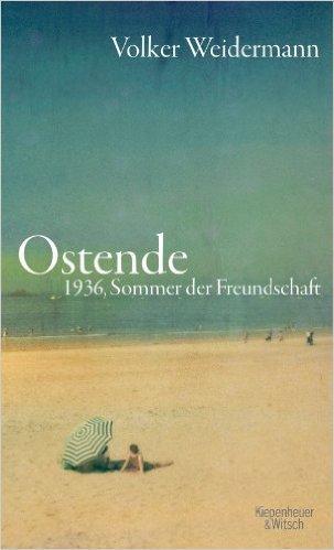 Ostende: 1936, Sommer der Freundschaft ( 8. März 2014 )