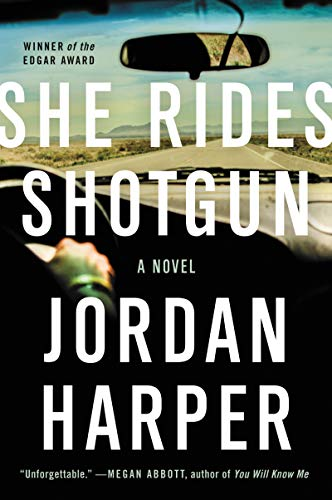 Amazon.com: She Rides Shotgun: A Novel eBook: Harper, Jordan ...