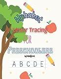 Alphabet Letter Tracing For Preschoolers Workbook