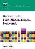 Kurzlehrbuch Hals-Nasen-Ohren-Heilkunde (Kurzlehrbücher) - Assen Koitschev