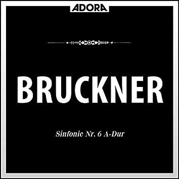 Bruckner: Sinfonie No. 6