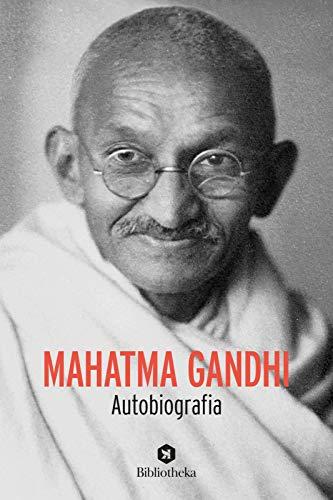 Mahatma Gandhi. Autobiografia