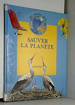 Hardcover Sauver la planète [French] Book