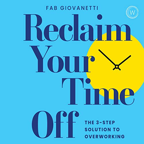 Reclaim Your Time Off cover art