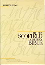 The New Scofield Reference Bible: Holy Bible, Authorized King James Version, 9270RL (Schofield Bibles)