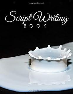 Script Writing Book: Film Making Notebook Journal, Film Log Notepad, Script Writing Logbook, Screen Writing, Movie Making ...
