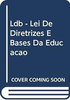 Ldb - Lei De Diretrizes E Bases Da Educaçao