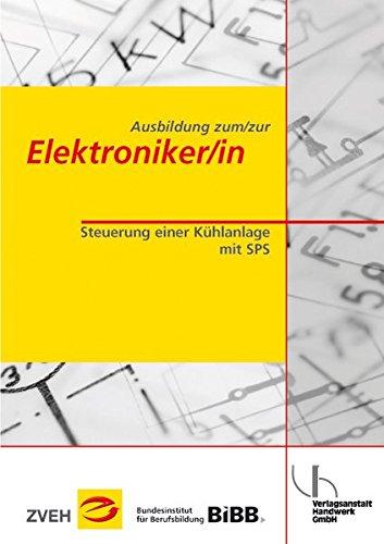 Ausbildung zum/zur Elektroniker/in / Ausbildung zum/zur Elektroniker/in: Steuerung einer Kühlanlage mit SPS
