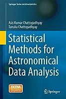 Statistical Methods for Astronomical Data Analysis (Springer Series in Astrostatistics)
