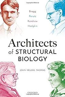 Architects of Structural Biology: Bragg, Perutz, Kendrew, Hodgkin