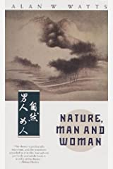 Nature, Man and Woman Kindle Edition