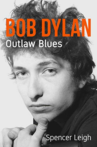 Bob Dylan: Outlaw Blues