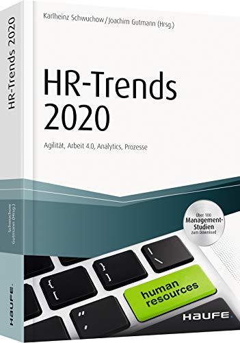HR-Trends 2020: Agilität, Arbeit 4.0, Analytics, Prozesse (Haufe Fachbuch)