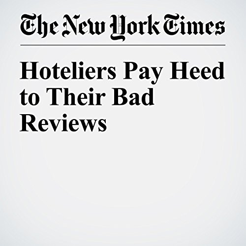 Hoteliers Pay Heed to Their Bad Reviews audiobook cover art