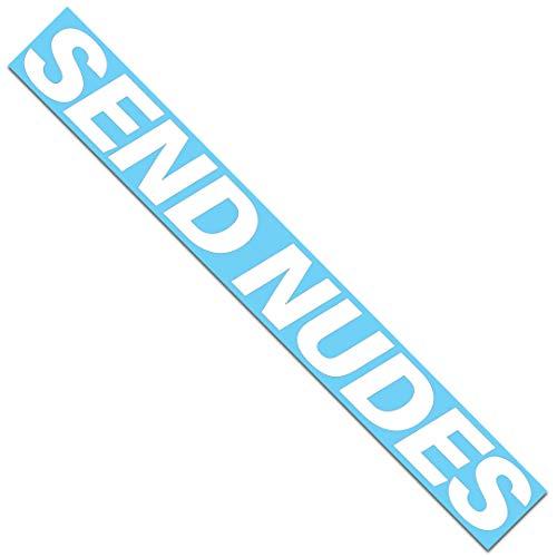 Send Nudes Windshield Banner Decal / Sticker 3.5x33'