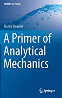 A Primer of Analytical Mechanics (UNITEXT for Physics)