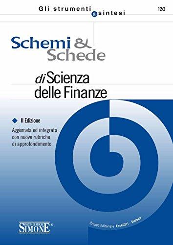 Schemi e Schede di Scienza delle Finanze: Aggiornato e integrato con nuove rubriche di approfondimento (Gli strumenti di sintesi)