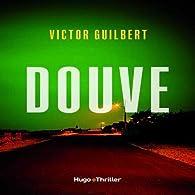 Douve par Victor Guilbert