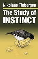 The Study Of Instinct by Niko Tinbergen(1991-11-30)