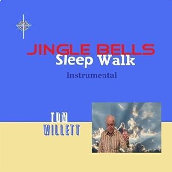Jingle Bells Sleep Walk