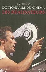 Dictionnaire du cinéma - T.1 - Les Réalisateurs - NE (01) de Jean TULARD