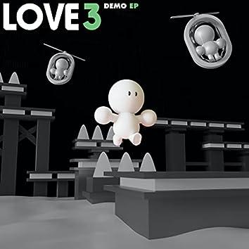 LOVE 3 Demo EP