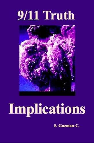 Book: 9/11 Truth - Implications by S. Guzman-C.