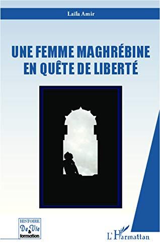 Une femme maghrébine en quête de liberté