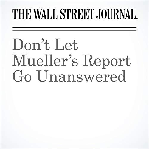 Don't Let Mueller's Report Go Unanswered audiobook cover art