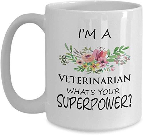 Kaffeetasse 11 Unzen Keramik Weiß Tierarzt Ich bin ein Tierarzt, was Ihre Supermacht ist Perfekte Tierarzt-Ideen Frauen, Mutter, Frau, sie, der Tag der Schwester-Mutter lustig