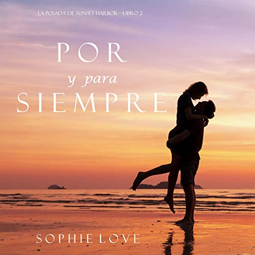 Por y Para Siempre [Forever and Ever]  By  cover art