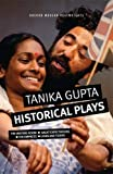 Tanika Gupta: Historical Plays (Oberon Modern Playwrights)