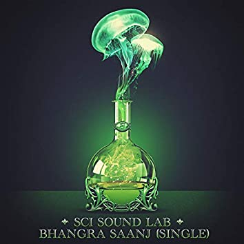 SCI Sound Lab, Bhangra Saanj - Single