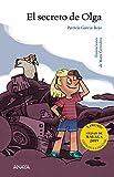 El secreto de Olga (LITERATURA INFANTIL (6-11 años) - Premio Ciudad de Málaga)