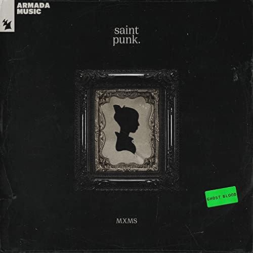 Saint Punk & MXMS