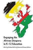 Engaging the African Diaspora in K-12 Education