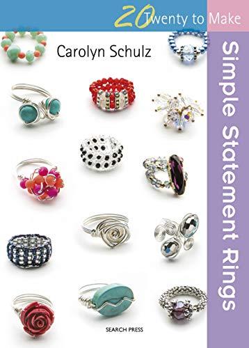 Twenty to Make: Simple Statement Rings (English Edition)