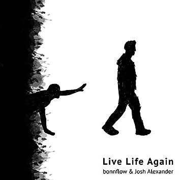 Live Life Again