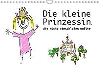 Die kleine Prinzessin, die nicht einschlafen wollte (Wandkalender 2022 DIN A4 quer): Der Kalender zu den Gute Nacht Geschichten von Constanze von Raithenfeldt (Monatskalender, 14 Seiten )