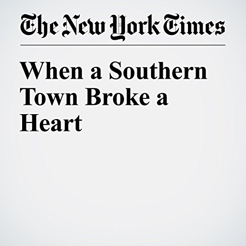 When a Southern Town Broke a Heart audiobook cover art