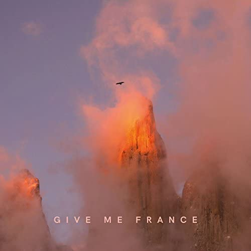 Give Me France
