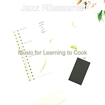 Music for Learning to Cook